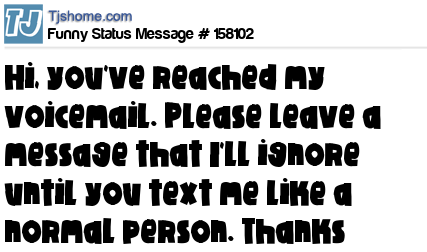 Funny sayings voicemail get funny quote says funny voicemail greeting for your phone m4hsunfo
