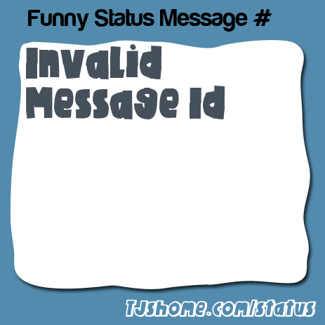 Back | View All Status Messages | View More by Jitney
